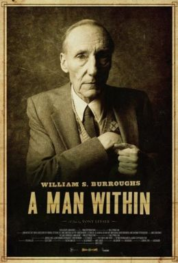 """Постер к фильму """"Уильям Берроуз: Человек внутри"""" /William S. Burroughs: A Man Within/ (2010)"""
