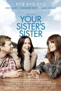 """Постер к фильму """"Сестра твоей сестры"""" /Your Sister's Sister/ (2012)"""