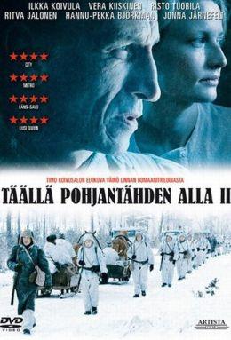 """Постер к фильму """"Здесь, под полярной звездой 2"""" /Taalla Pohjantahden alla II/ (2010)"""