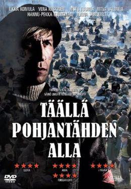 """Постер к фильму """"Здесь, под полярной звездой"""" /Taalla Pohjantahden alla/ (2009)"""
