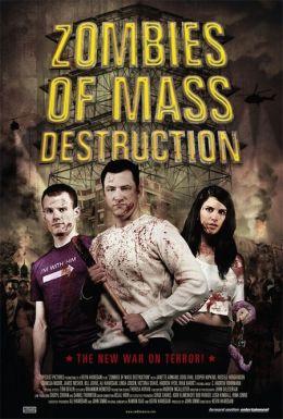 """Постер к фильму """"ЗМП: Зомби Массового Поражения"""" /ZMD: Zombies of Mass Destruction/ (2009)"""