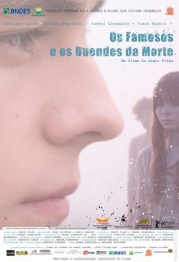 "Постер к фильму ""Знаменитые и мертвые"" /Os Famosos e os Duendes da Morte/ (2009)"
