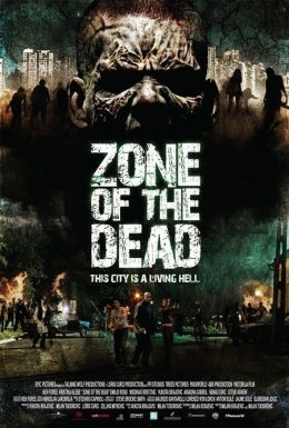 """Постер к фильму """"Зона мертвых"""" /Zone of the Dead/ (2009)"""