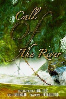 "Постер к фильму ""Зов реки"" /Call of the River/ (2009)"
