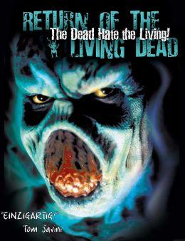 """Постер к фильму """"Возвращение живых мертвецов"""" /The Return of the Living Dead/ (1985)"""