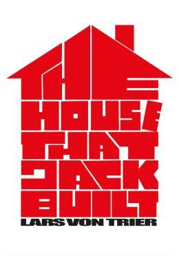 """Постер к фильму """"Дом, который построил Джек"""" /The House That Jack Built/ (2018)"""