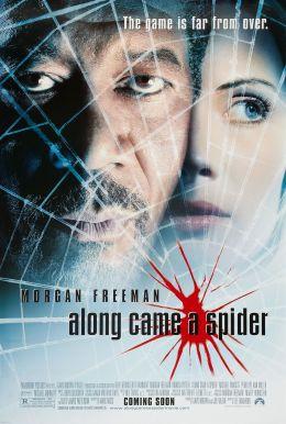 """Постер к фильму """"И пришел паук..."""" /Along Came a Spider/ (2001)"""