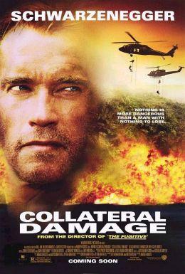 """Постер к фильму """"Возмещение ущерба"""" /Collateral Damage/ (2002)"""