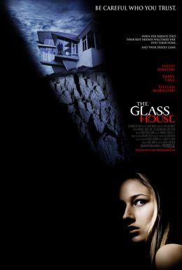 """Постер к фильму """"Стеклянный дом"""" /The Glass House/ (2001)"""