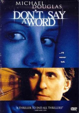 """Постер к фильму """"Не говори ни слова"""" /Don't Say a Word/ (2001)"""
