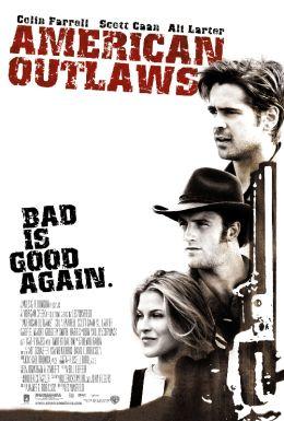 """Постер к фильму """"Американские герои"""" /American Outlaws/ (2001)"""