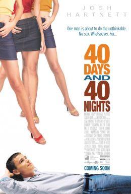 """Постер к фильму """"40 дней и 40 ночей"""" /40 Days and 40 Nights/ (2002)"""