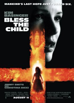 "Постер к фильму ""Спаси и сохрани"" /Bless the Child/ (2000)"