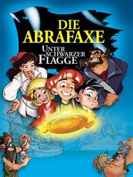 """Постер к фильму """"Абрафакс под пиратским флагом"""" /Die Abrafaxe - Unter schwarzer Flagge/ (2001)"""