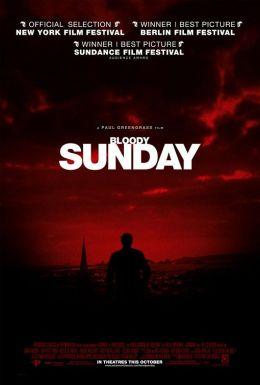 """Постер к фильму """"Кровавое воскресенье"""" /Bloody Sunday/ (2002)"""