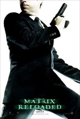 """Постер к фильму """"Матрица: Перезагрузка"""" /The Matrix Reloaded/ (2003)"""
