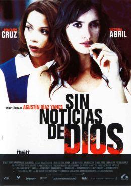 """Постер к фильму """"Нет вестей от бога"""" /Sin noticias de Dios/ (2001)"""