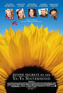 """Постер к фильму """"Божественные тайны сестричек Я-Я"""" /Divine Secrets of the Ya-Ya Sisterhood/ (2002)"""