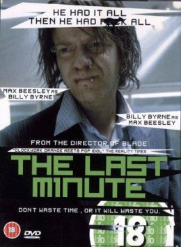 """Постер к фильму """"В последний момент"""" /The Last Minute/ (2001)"""