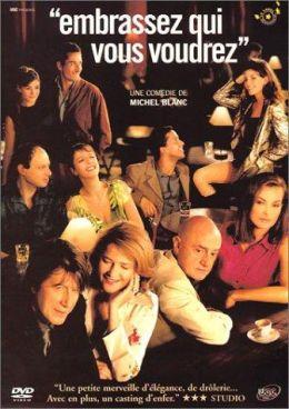 "Постер к фильму ""Целуй кого хочешь"" /Embrassez qui vous voudrez/ (2002)"