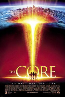 """Постер к фильму """"Земное Ядро """" /The Core/ (2003)"""