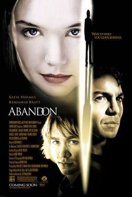 """Постер к фильму """"Покинутая"""" /Abandon/ (2002)"""