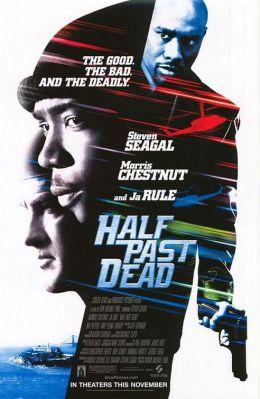 "Постер к фильму ""Ни жив, ни мертв"" /Half Past Dead/ (2002)"
