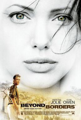 """Постер к фильму """"За гранью"""" /Beyond Borders/ (2003)"""