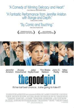 """Постер к фильму """"Хорошая девочка"""" /The Good Girl/ (2002)"""