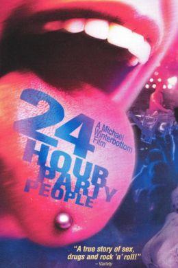 """Постер к фильму """"Круглосуточные тусовщики"""" /24 Hour Party People/ (2002)"""
