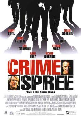"""Постер к фильму """"Ограбление по-французски"""" /Crime Spree/ (2002)"""