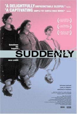 """Постер к фильму """"Так внезапно"""" /Suddenly/ (2002)"""