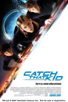 """Постер к фильму """"Запретная миссия"""" /Catch That Kid/ (2004)"""
