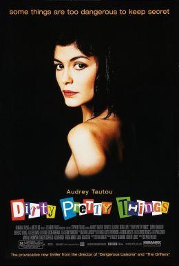 "Постер к фильму ""Грязные прелести"" /Dirty Pretty Things/ (2002)"