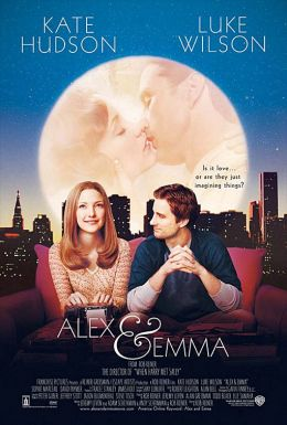 "Постер к фильму ""Алекс и Эмма"" /Alex and Emma/ (2003)"