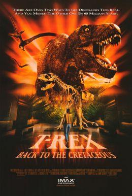 """Постер к фильму """"Т-Рекс. Исчезновение динозавров 3D"""" /T-Rex: Back to the Cretaceous/ (1998)"""