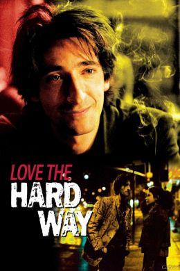 """Постер к фильму """"Горечь любви"""" /Love the Hard Way/ (2001)"""