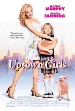 """Постер к фильму """"Городские девчонки"""" /Uptown Girls/ (2003)"""
