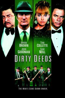 """Постер к фильму """"Грязные делишки"""" /Dirty Deeds/ (2002)"""
