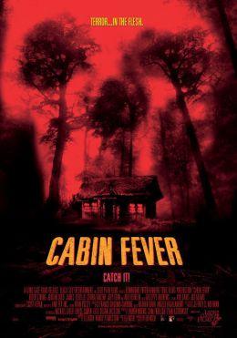 """Постер к фильму """"Лихорадка"""" /Cabin Fever/ (2002)"""