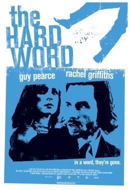 """Постер к фильму """"Слово вора"""" /The Hard Word/ (2002)"""