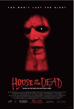"Постер к фильму ""Дом мертвых"" /House of the Dead/ (2003)"
