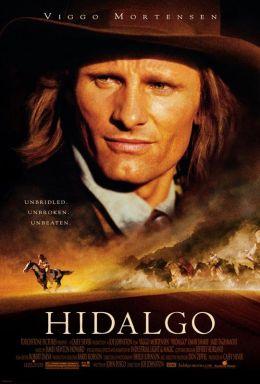"""Постер к фильму """"Идальго: Погоня в пустыне"""" /Hidalgo/ (2004)"""