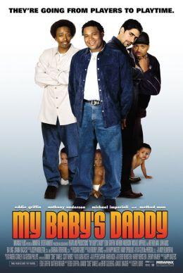 """Постер к фильму """"Молодые папаши"""" /My Baby's Daddy/ (2004)"""