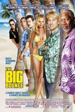"""Постер к фильму """"Большая кража"""" /The Big Bounce/ (2004)"""
