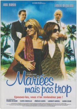 """Постер к фильму """"Знакомьтесь, ваша вдова!"""" /Mariees mais pas trop/ (2003)"""
