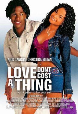 """Постер к фильму """"Любовь ничего не стоит"""" /Love Don't Cost a Thing/ (2003)"""