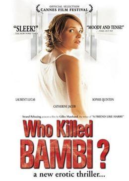 """Постер к фильму """"Кто убил Бэмби?"""" /Qui a tue Bambi?/ (2003)"""