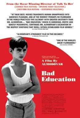 """Постер к фильму """"Дурное воспитание"""" /La Mala educacion/ (2004)"""