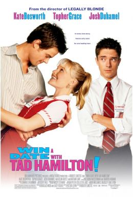 "Постер к фильму ""Свидание со звездой"" /Win a Date with Tad Hamilton!/ (2004)"